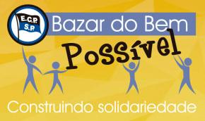 Bazar do Bem Possível – Abril 18ª Edição